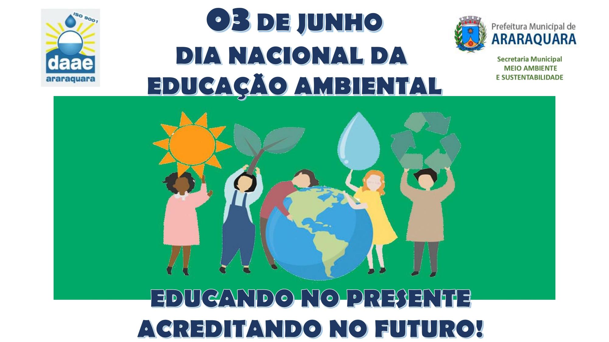 03 de junho – Dia Nacional da Educação Ambiental