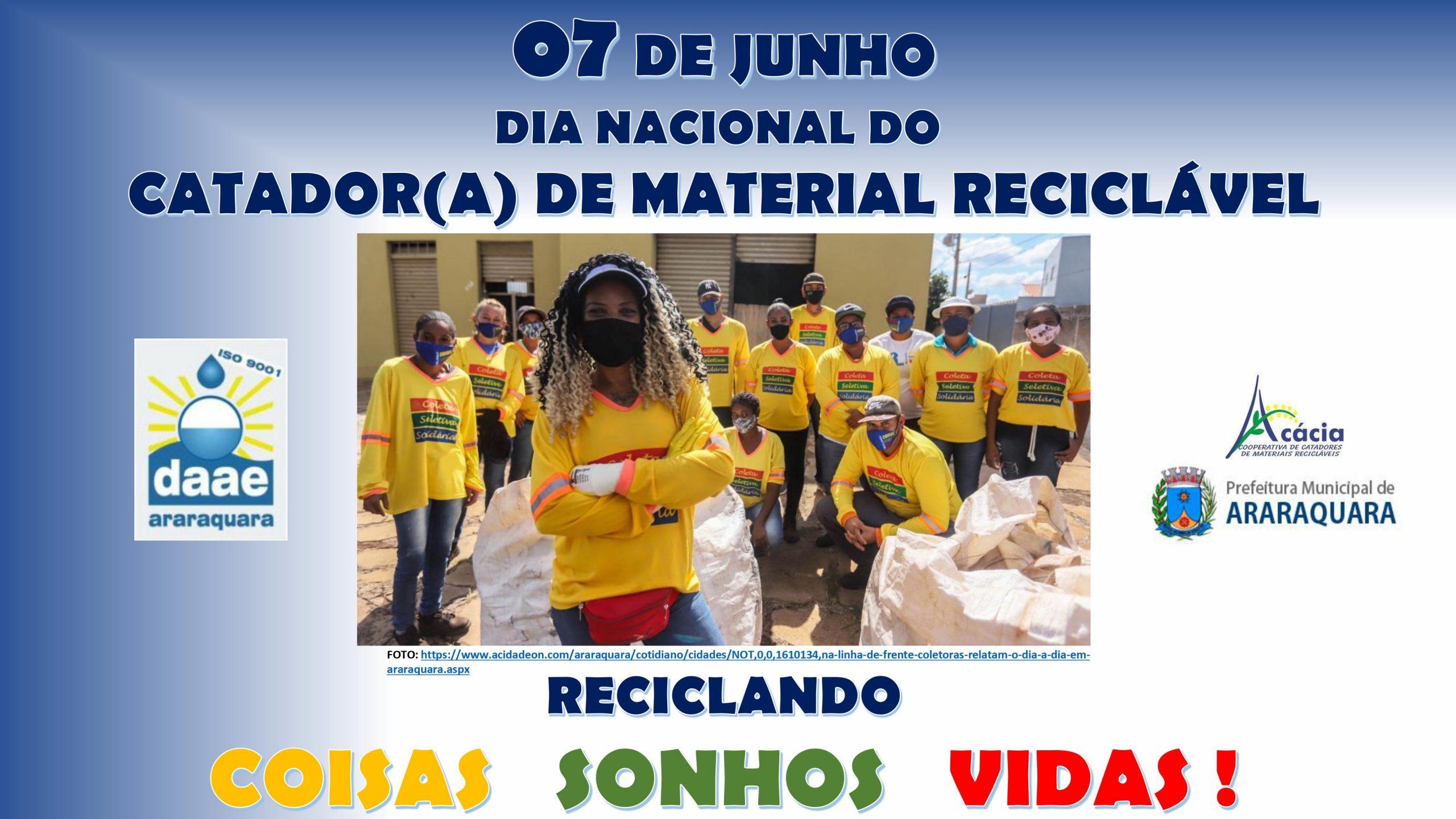 07 de junho – Dia Nacional do Catador(a) de Material Reciclável